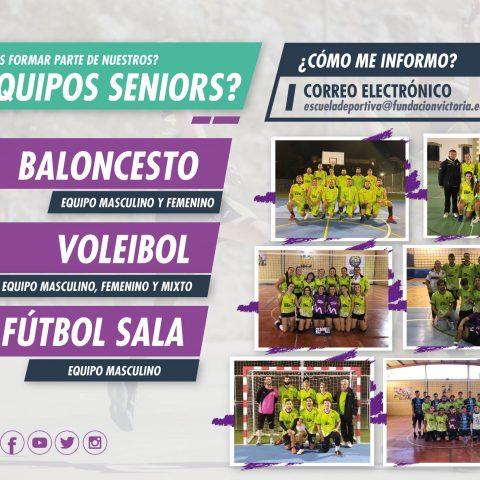¡Forma parte de los equipos Seniors de la Escuela Deportiva la próxima temporada!